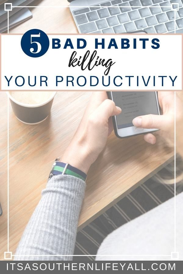 5 bad habits that kill productivity and ways to solve these issues  is part of Organization Dorm Time Management - We all have them  You know the bad habits that kill productivity  In this post, I discuss some of my bad habits and the solutions I have found to help in changing these  These tips will help you with your productivity whether you work in the home or out
