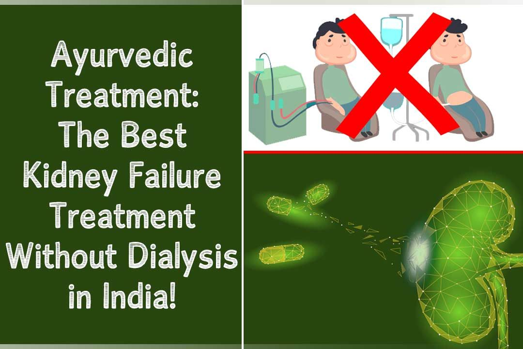 Since Dialysis Is Recommended In Most Of The Cases But It