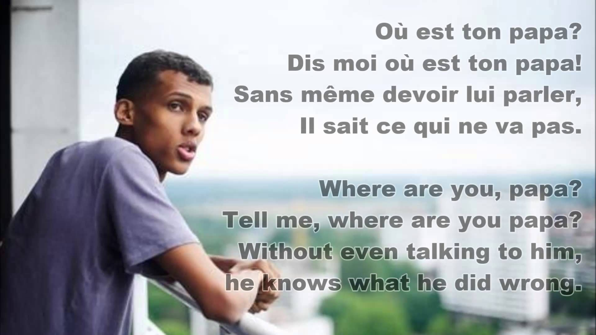 Sromae Papaoutai French English Lyrics Lyrics Songs English