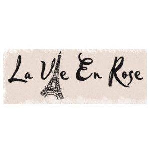 La Vie En Rose La Vie Ink Art Rose Quotes