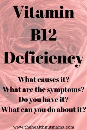 Vitamin B12 Deficiency - The Health Nut Mama