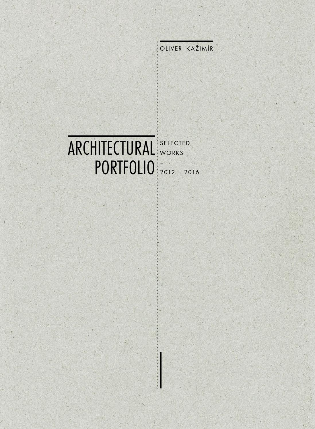 Oliver Kažimír Architectural Portfolio 2016 By Oliver Kažimír   Issuu