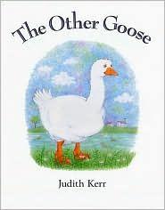 Other Goose by Judith Kerr, Judith Kerr (Illustrator)