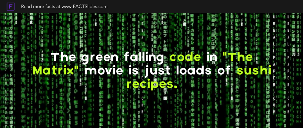 The Green Falling Code In The Matrix Movie Is Just Loads Of Sushi Recipes The Matrix Movie Sushi Recipes Sushi