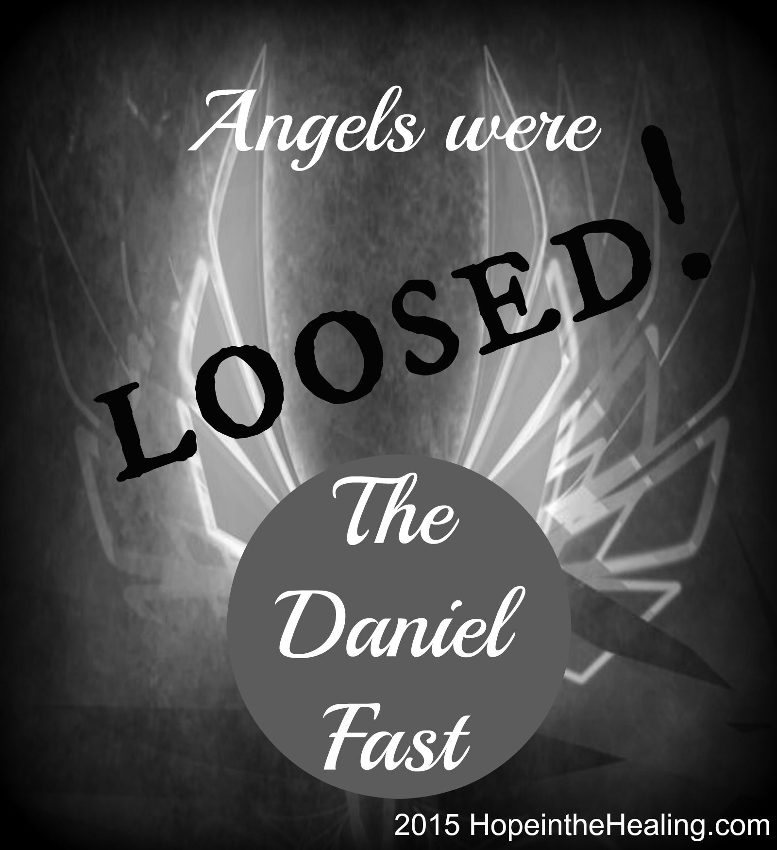 The Daniel Fast Angels were loosed! Get your Daniel Fast