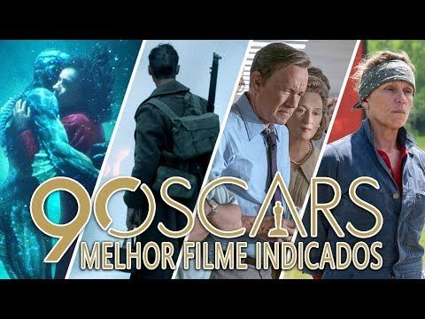 OSCAR 2018   Indicados a Melhor Filme - Trailer ...