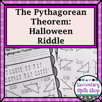 Right Triangles - Pythagorean Theorem Halloween Riddle Worksheet - pythagorean theorem worksheet