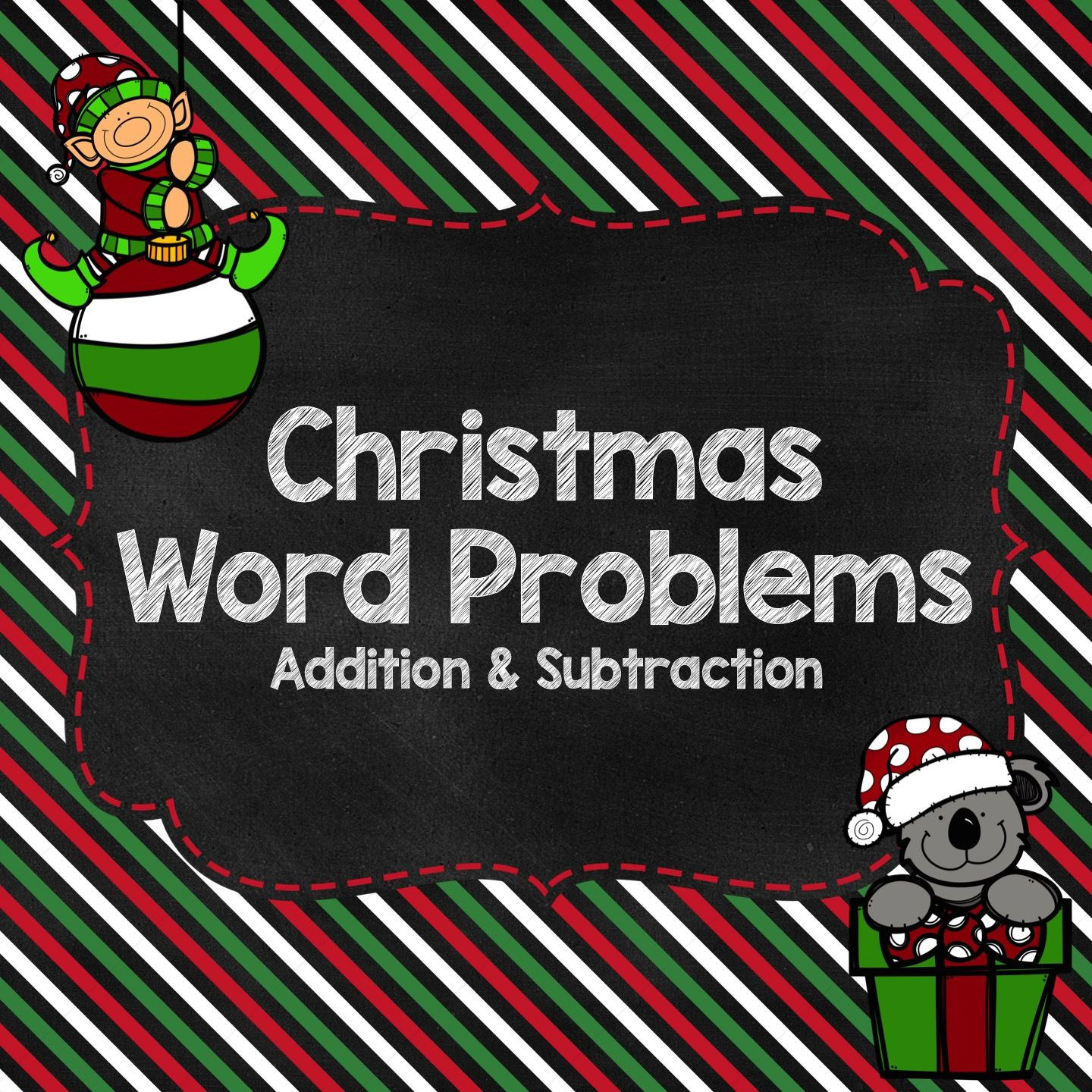 Christmas Word Problems For Addition And Subtraction Subtraction