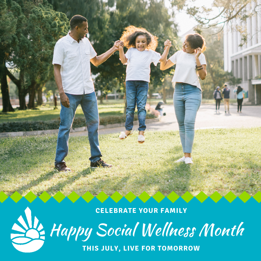 Celebrate July Social Wellness Month Positive Social