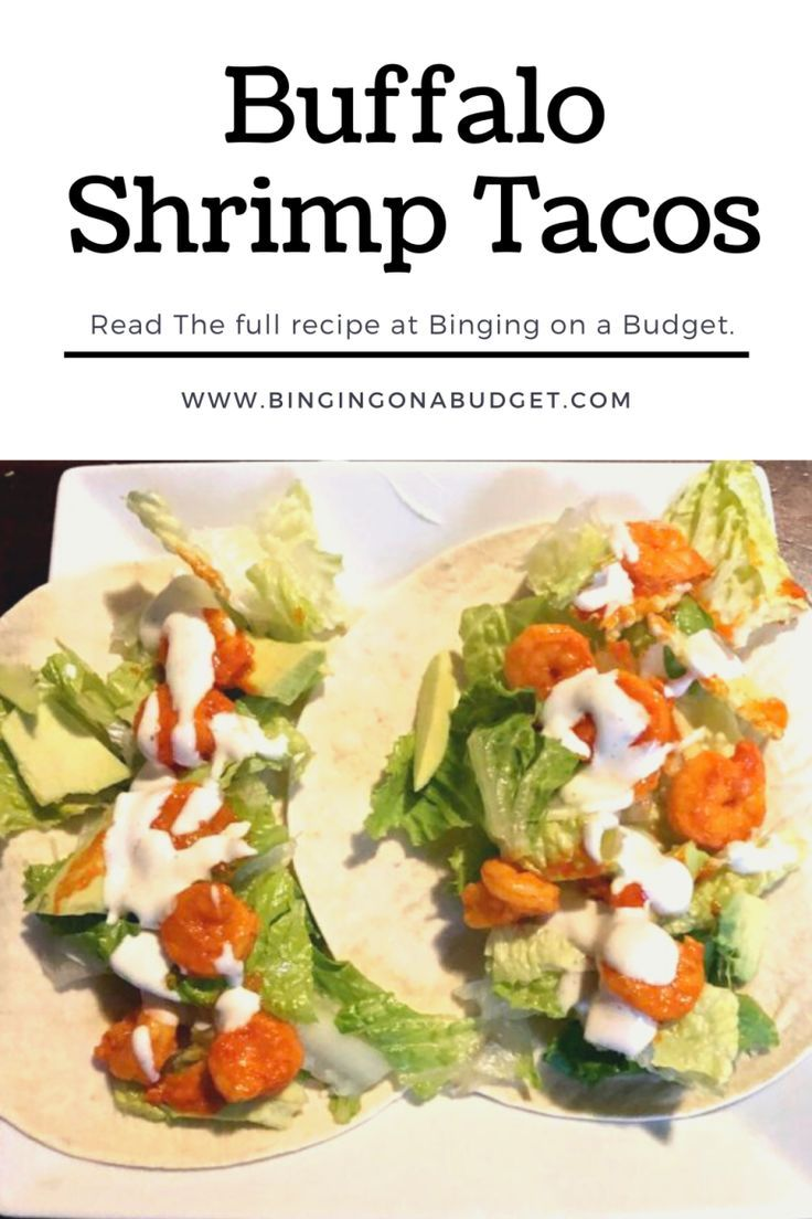 Buffalo Shrimp Tacos - Binging on a Budget
