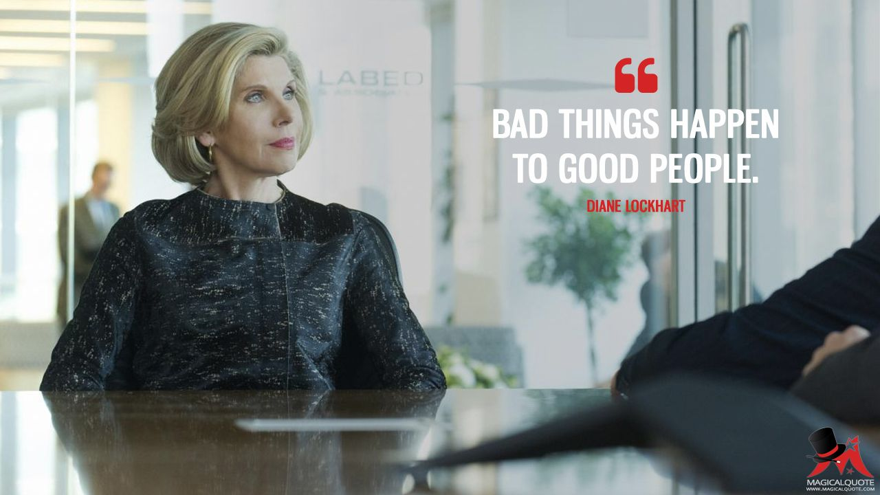 The Good Fight Quotes Magicalquote Good Wife Tv Show Quotes Good Wife Quotes