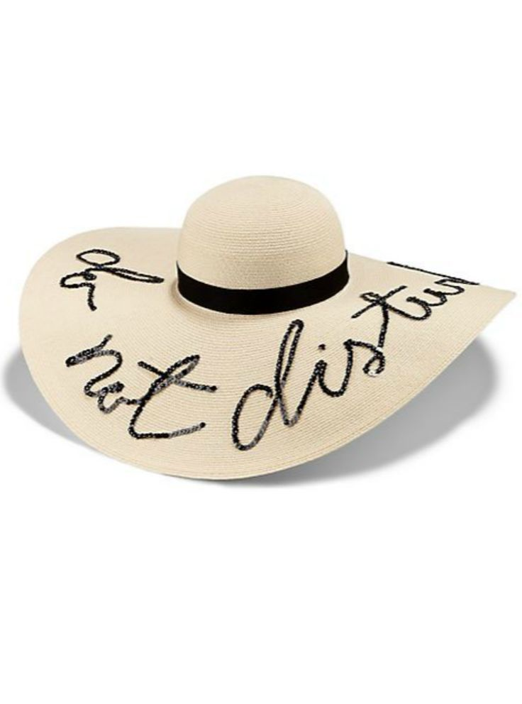 """do not disturb"" sun hat... if this was not $440, I would need it."