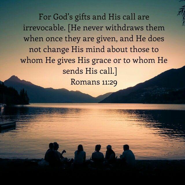 Romans 11:29 AMP | Bible apps, Psalms, Bible