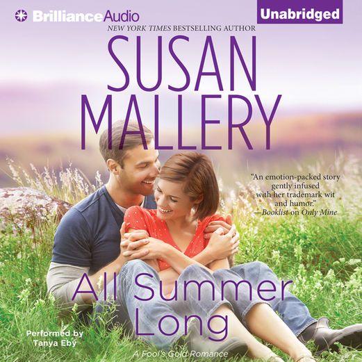 All Summer Long: Fool's Gold, Book 9 (Unabridged) - Susan...: All Summer Long: Fool's Gold, Book 9 (Unabridged) - Susan Mallery  … #Romance