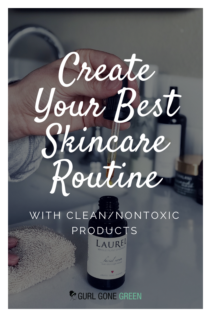 How To Create A Natural Skincare Routine Skin Care Routine Skin Care Natural Skin Care