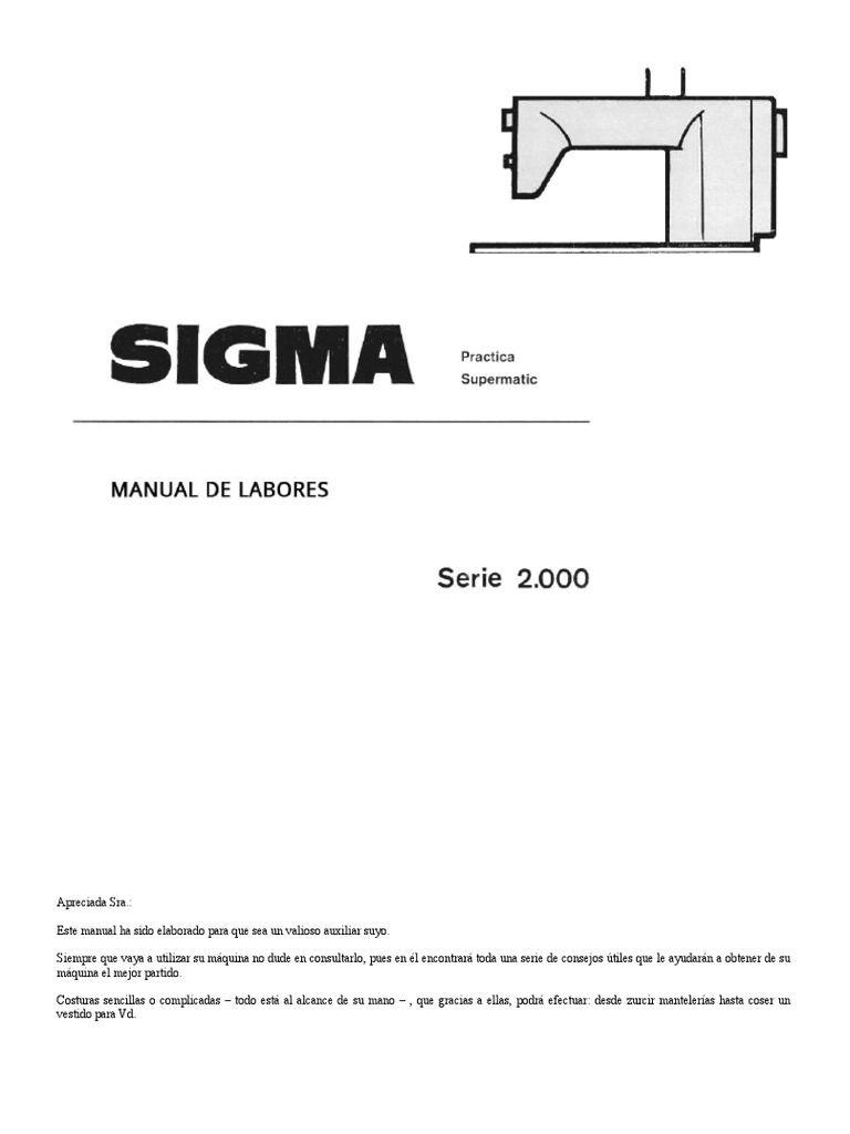 Manual De Labores Para Sigma Supermatic 2000 Confeccionado Por Mí A Partir Del Original Escaneado Apto Para Maquinas De Coser Sigma Labores Maquina De Coser