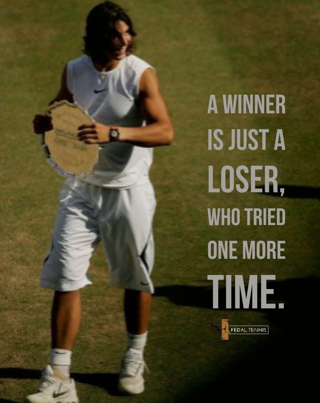 Rafael Nadal True Champion And Legend Tennis Quotes Tennis Funny Sports Quotes
