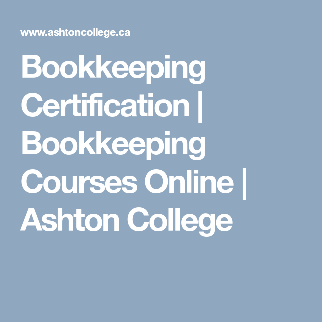 Bookkeeping Certification Bookkeeping Courses Online Ashton