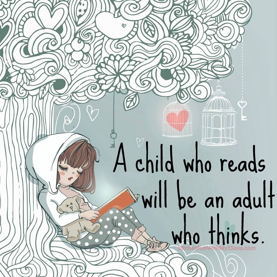 A Child Who Reads Will Be An Adult Who Thinks Children Usborne