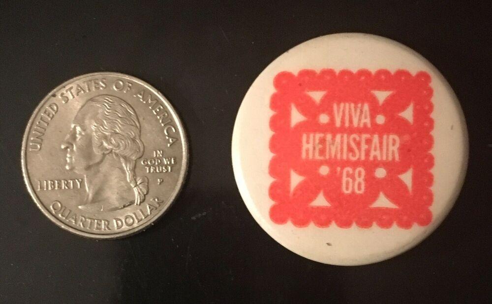 Viva Hemisfair 68 Rare Vintage Worlds Fair Pin Button Htf