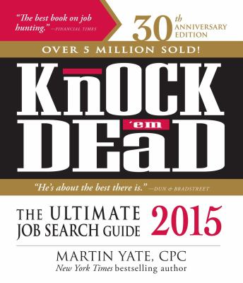 Knock Em Dead 2015 The Ultimate Job Search Guide Mesa Job Search Career Books Marketing Jobs