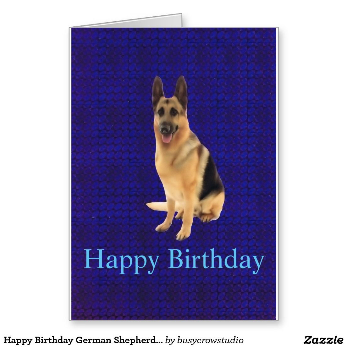 Happy Birthday German Shepherd Greeting Card German Shepherds