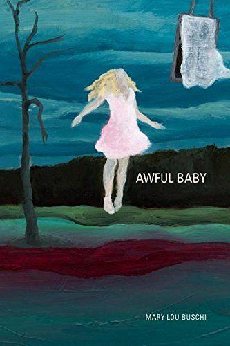 Awful Baby by Mary Lou Buschi http://www.amazon.com/dp/099155387X/ref=cm_sw_r_pi_dp_Jk3hwb1JP00RA