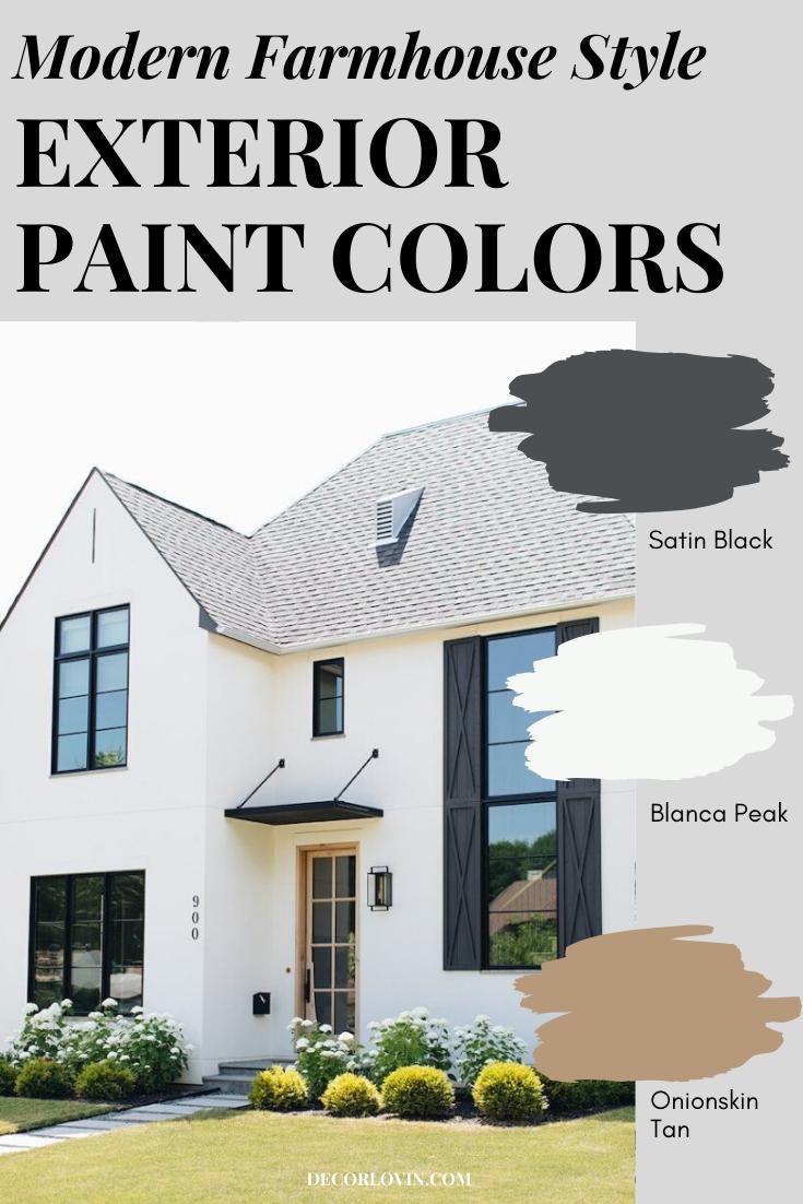 Modern Farmhouse Style Exterior Paint Colors In 2020 Farmhouse Exterior Colors Farmhouse Exterior House Paint Exterior