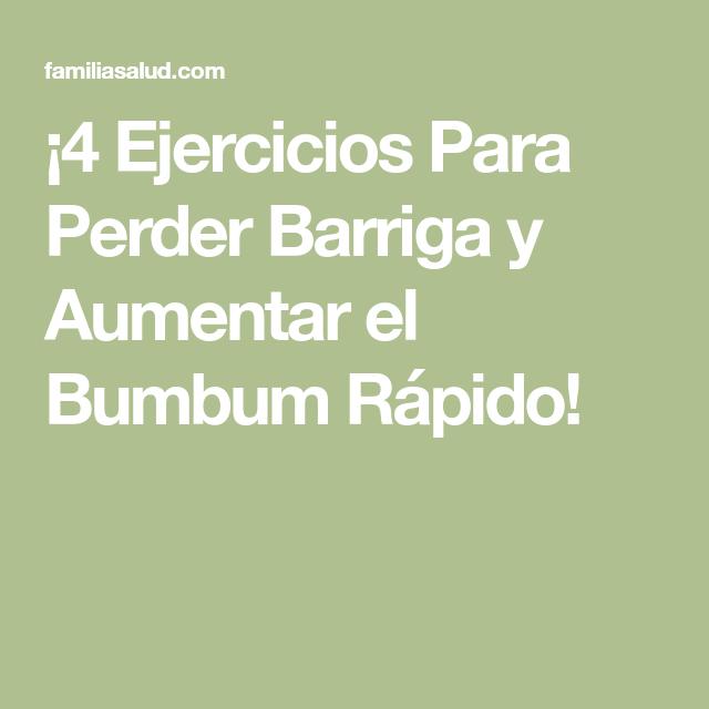 ¡4 Ejercicios Para Perder Barriga y Aumentar el Bumbum Rápido!