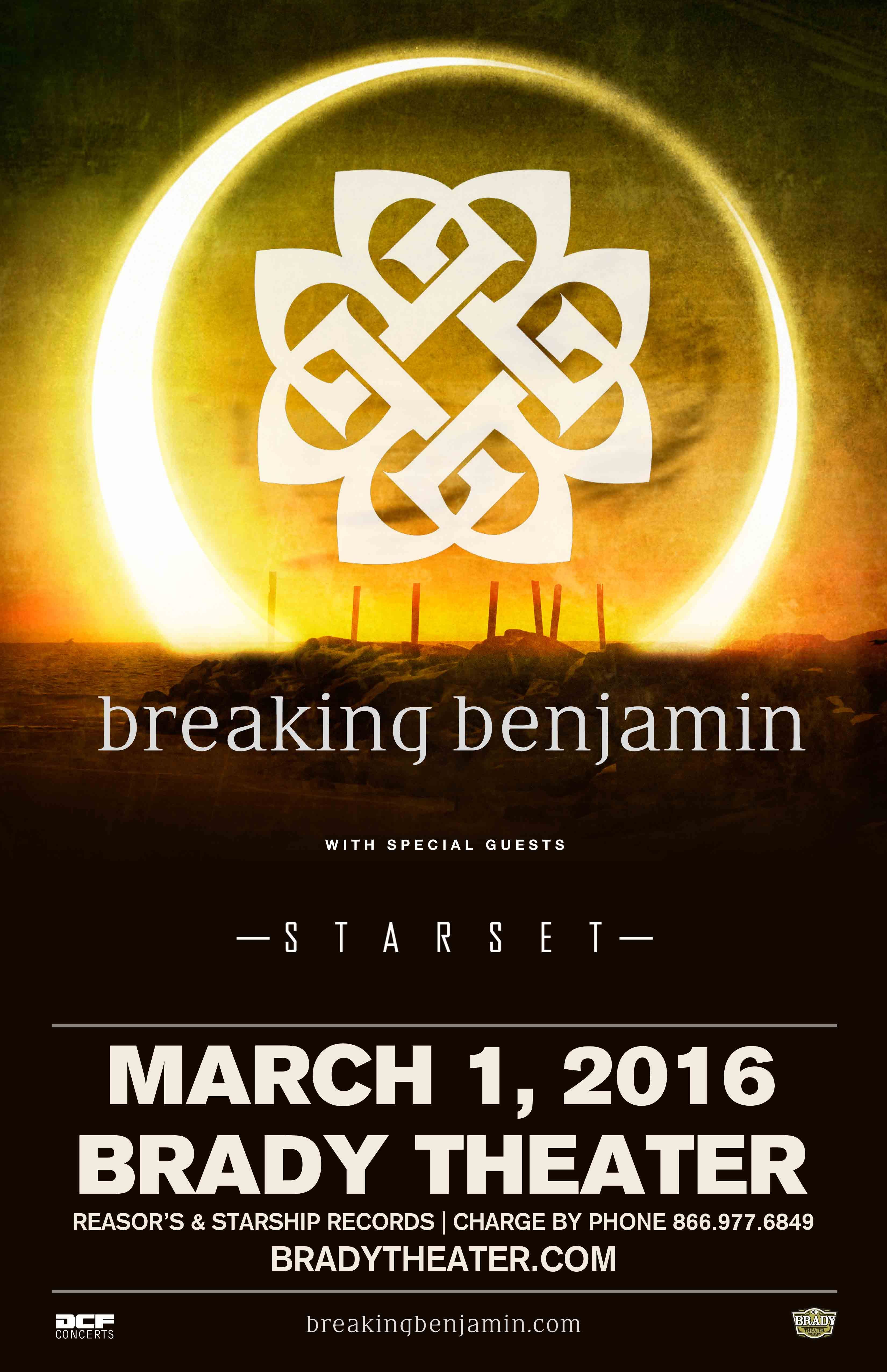 Breaking Benjamin Tue Mar 1 Brady Theater 105 W Brady St Tulsa Ok With Special Guest Starset Tickets On Sale Fri 12 4 At 10am Reasor S And Starship Re