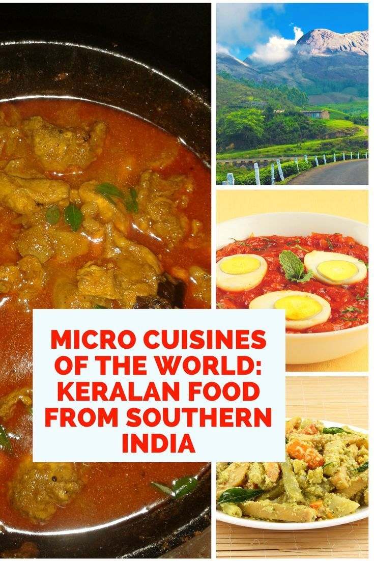 The best food of Kerala India a deliciously diverse