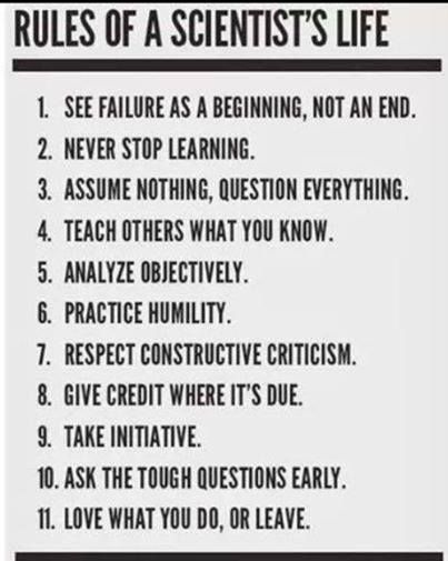 Rules of a Scientist s Life Embrace learning
