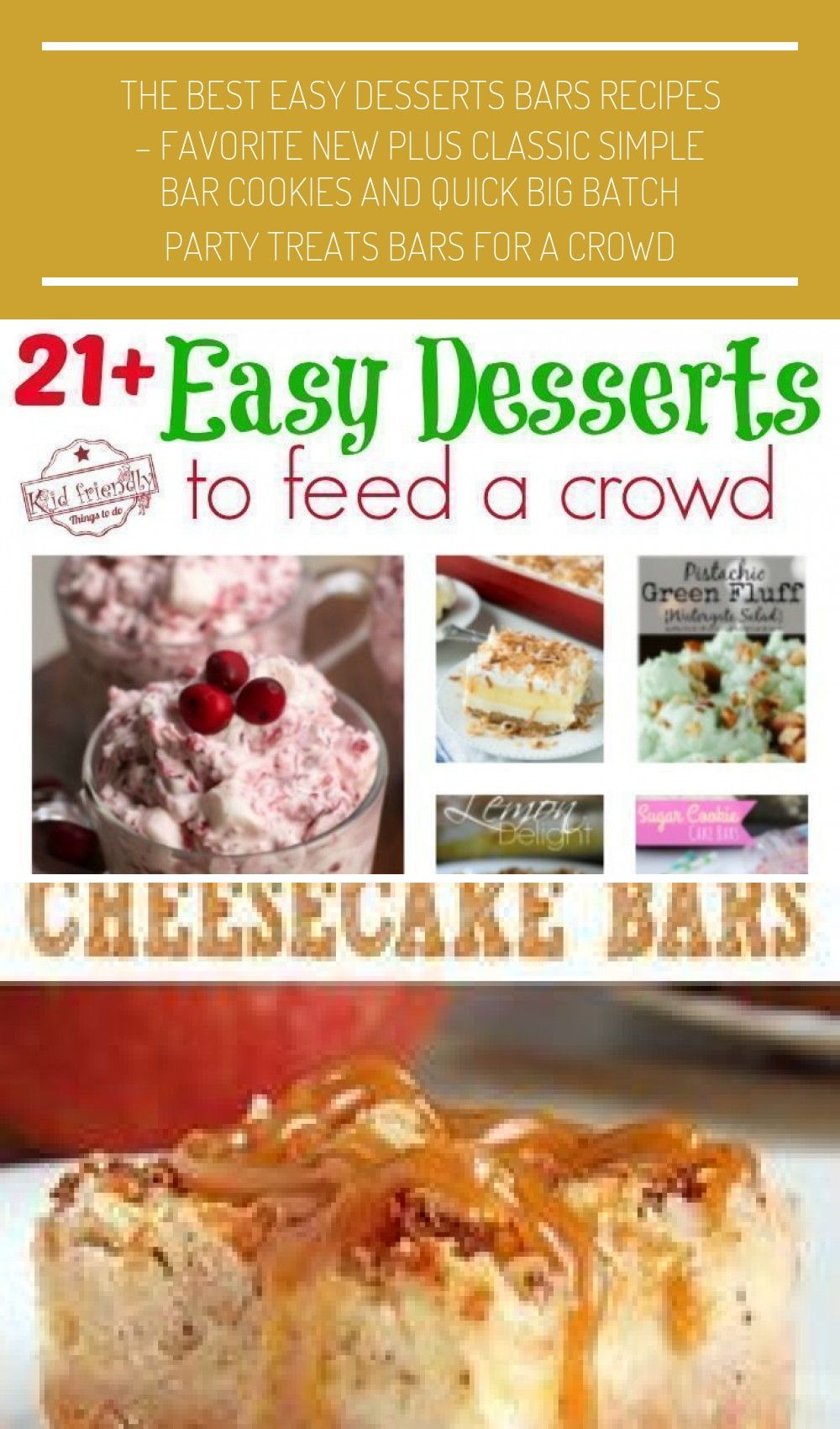 Easy Desserts that Will Feed a Crowd - Slab Pies, Sheet Cakes, Bars, Jello Salads and More! -Over 2