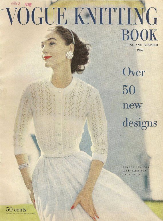 30006006120f vintage 1957 Vogue Knitting spring summer in 2019