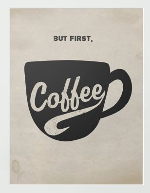 But First Coffee Typography Black And White Vintage 8x10 Print Coffee Words Coffee Typography Coffee Lyrics