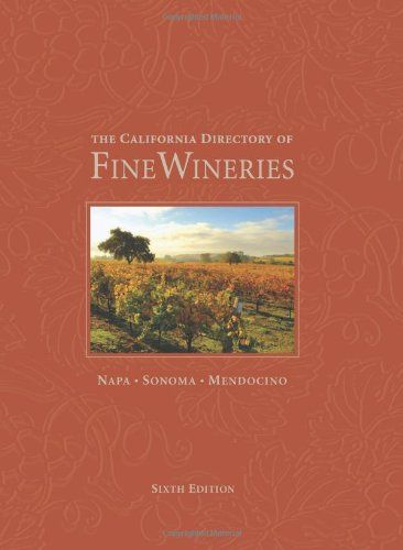 The California Directory of Fine Wineries Napa Sonoma Mendocino -- Check out this great product.