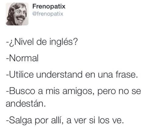 Nivel De Ingles Por Frenopatix Frases Humor Chistes Humor Ingles
