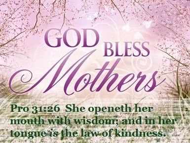 Bible Quotes For Mothers Day Unique This Year Mother's Day 2014 Falls On Sunday May 11 2014God Bless . Design Inspiration