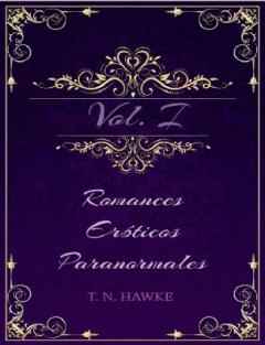 Romances Eróticos Paranormales - T. N. Hawke (2019)   Romance