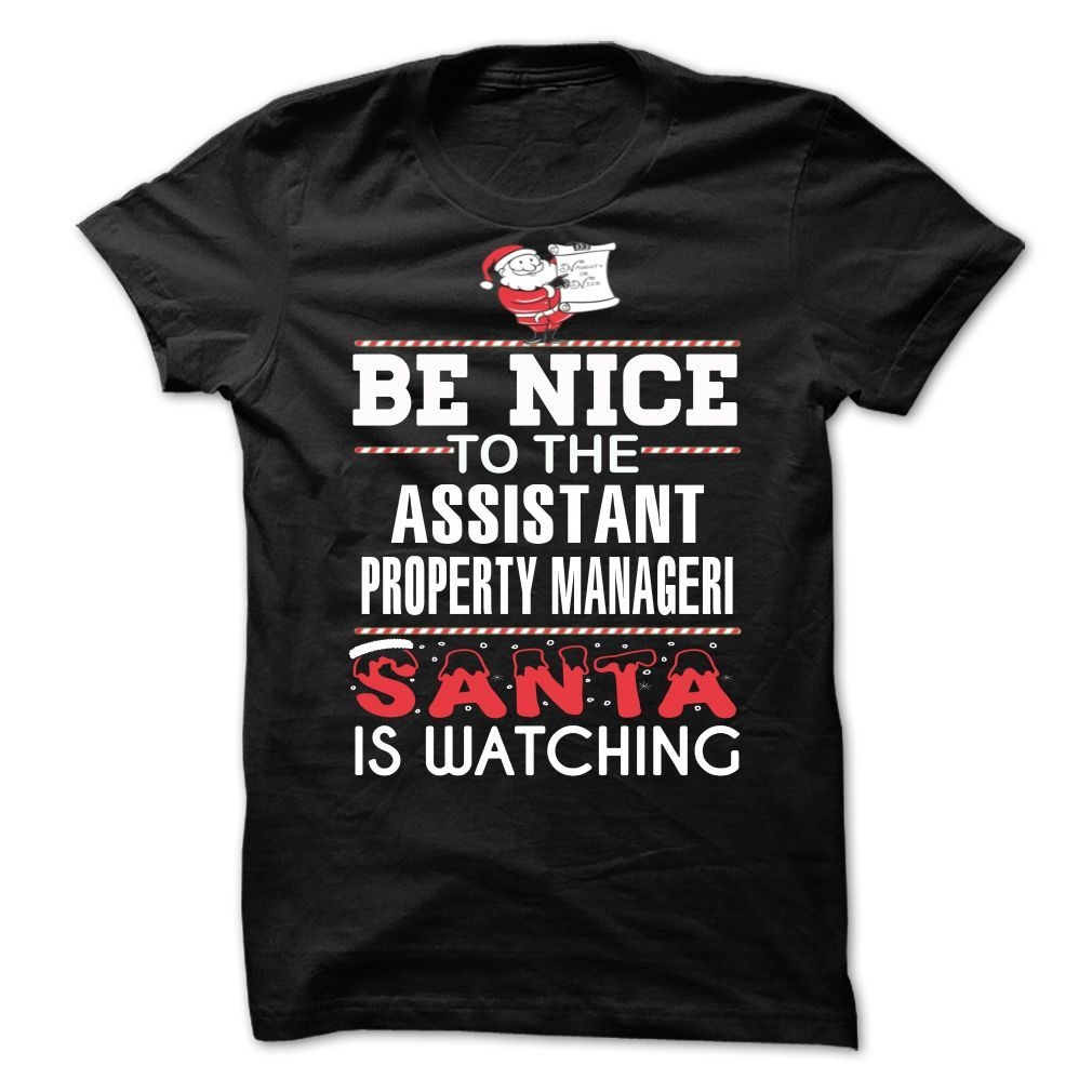 ASSISTANT PROPERTY MANAGERI Perfect Xmas T-Shirts, Hoodies. SHOPPING NOW ==► Funny Tee Shirts