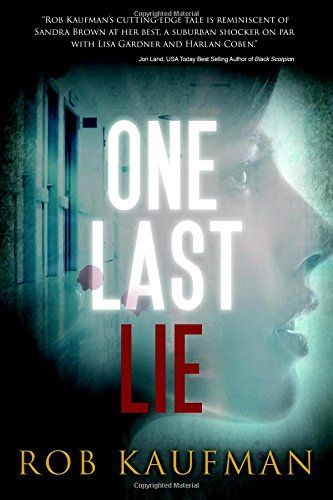 """One Last Lie by Rob Kaufman http://www.amazon.com/dp/098562311X/ref=cm_sw_r_pi_dp_wfVzvb0194DNE  """"Angela is beautiful and charismatic on the outside. But on the inside, a demon rages, determined to get anyone and anything she wants."""""""