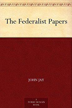 The Federalist Papers - Kindle edition by Alexander Hamilton, John Jay, James Madison. Politics & Social Sciences Kindle eBooks @ Amazon.com.