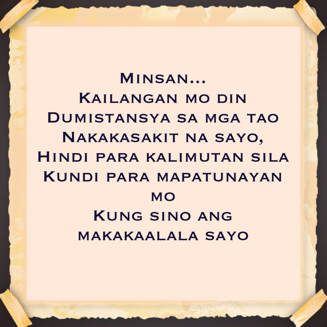Tagalog Quotes Tagalogqoutes Filipino Pinoy Quotes Tagalog Qoutes Friendship Quotes