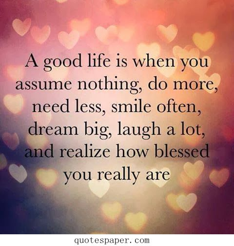 A good life | #Quotes About Life