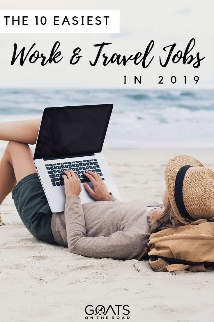 How To Work And Travel in 2019 - The Ultimate Guide | Live & Work
