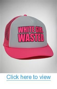 White Girl Wasted  Trucker Hat  White  Girl  Wasted  Trucker  Hat ... 8bb901bca834