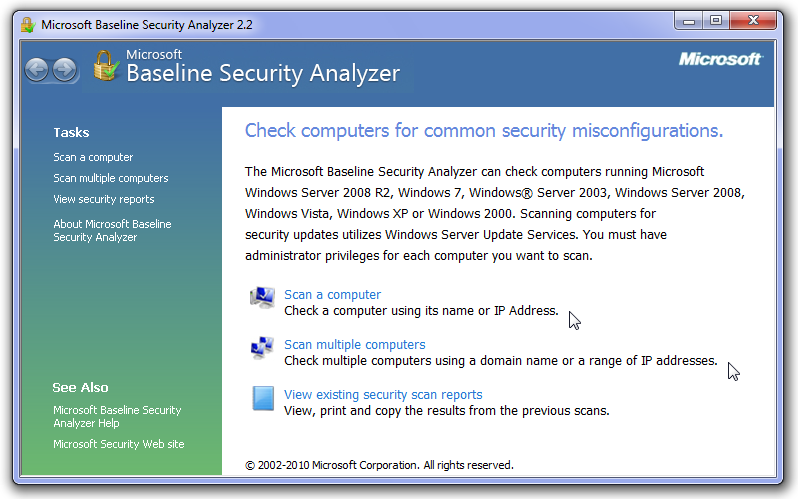 Microsoft's Free Baseline SecurityAnalyzer:  Check Your Windows System For Vulnerabilities With MBSA freeware.