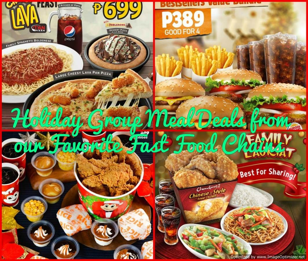 Holiday Group Meal Deals From Our Favorite Fast Food Chains Food Meal Deal Group Meals