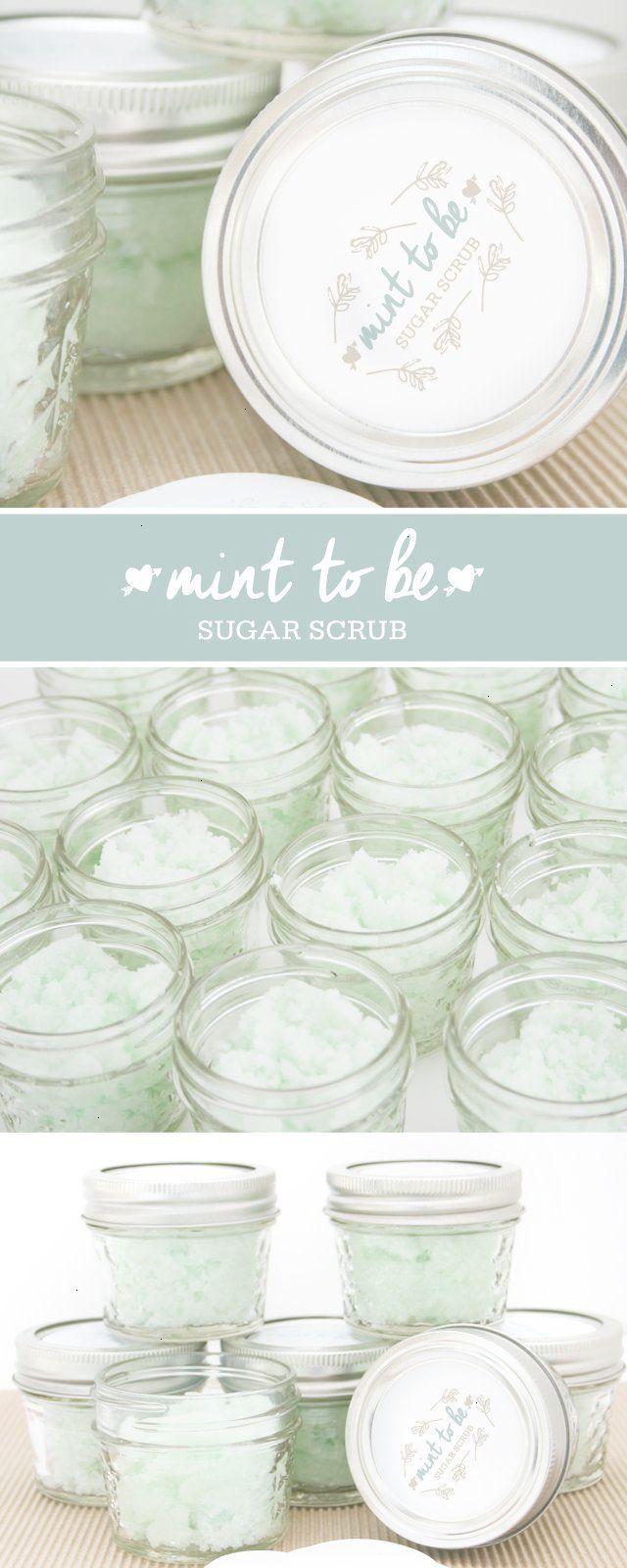 DIY Mint to Be Sugar Scrub: Bridal Shower Favor | Quinceanera ideas ...