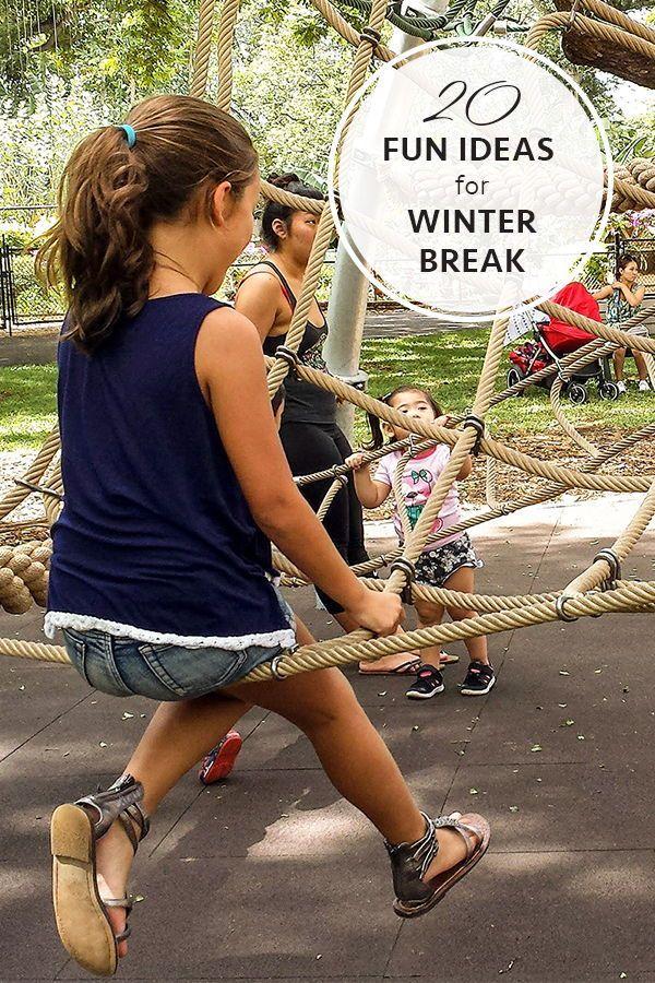 20 Fun Ideas for Winter Break Family vacation ideas kids